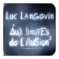 Aux Limites de l'Illusion